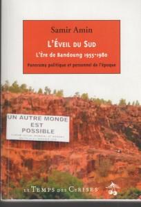 Samir Amin, L'Éveil du Sud. L'Ère de Bandoung 1955-1980.